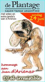 tangosalon De Plantage - hommage aan Juan d'Arienzo 24 juni