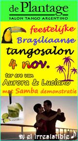 Fiesta: Braziliaanse tangosalon De Plantage 4 november