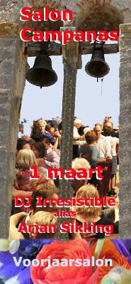 DJ el Irresistible 1 maart in Salon Campanas