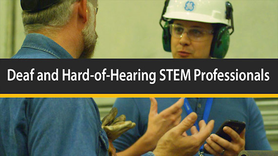 Deaf and Hard-of-Hearing STEM Professionals
