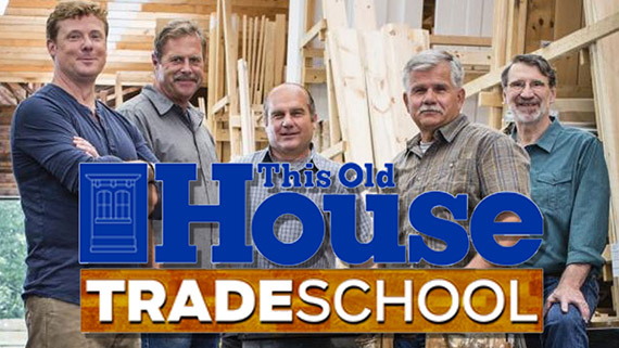 This Old House Trade School