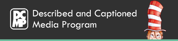 Described and Captioned Media Program