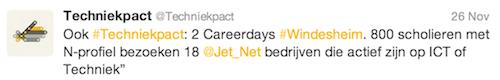 """@techniekpact: Ook #Techniekpact: 2 Careerdays #Windesheim. 800 scholieren met N-profiel bezoeken 18 @Jet_Net bedrijven die actief zijn op ICT of Techniek"""""""