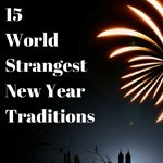 Strangest New Year Traditions