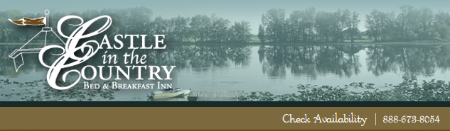 Check Availability at Castle in the Country Bed & Breakfast Inn