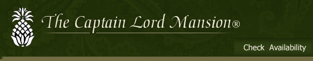 Check Availability at The Captain Lord Mansion, Inn & Spa