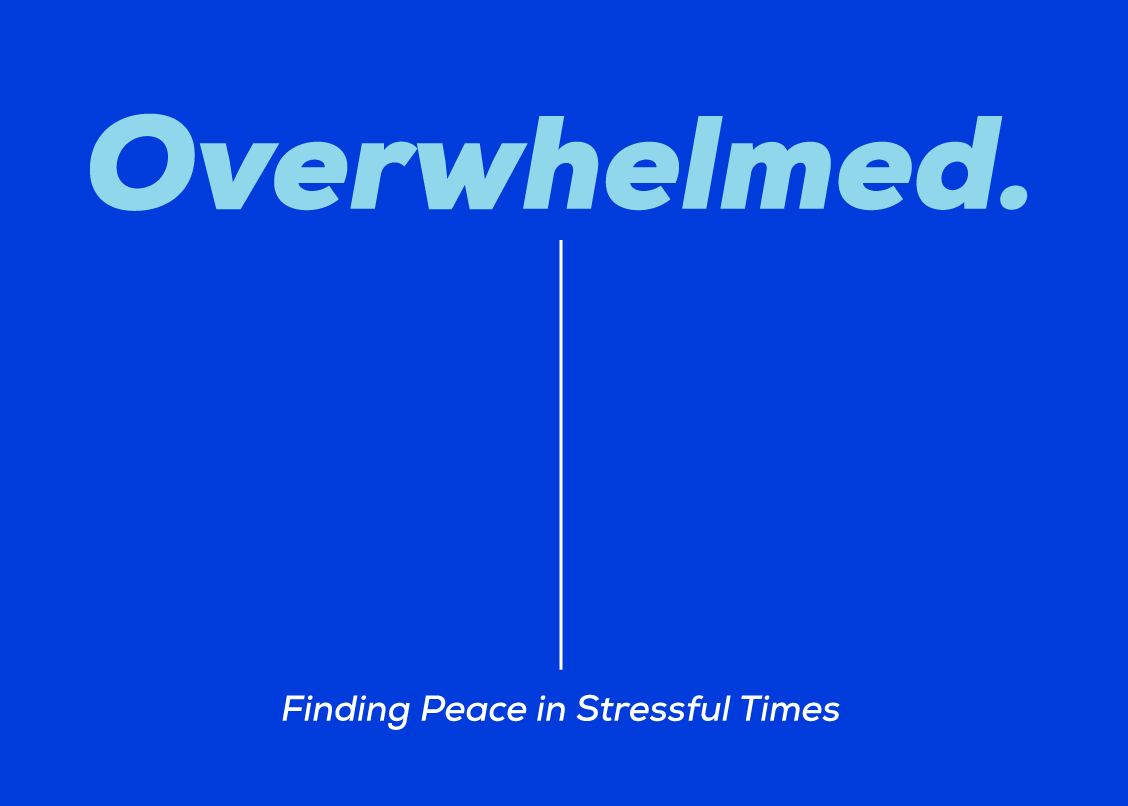 Finding Peace in Stressful Times