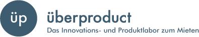 überproduct - Das Innovations- und Produktlabor zum Mieten