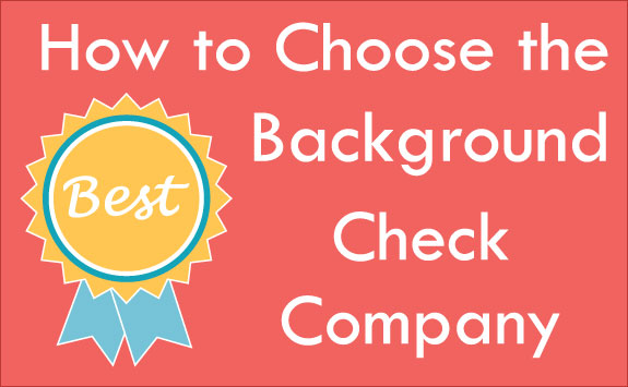 How to Choose the Best Background Check Company Infographic