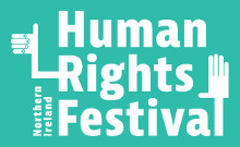 Organisations invited to be part of Northern Ireland's Human Rights Festival