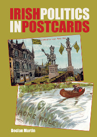 Weekend Books — Irish Politics in Postcards