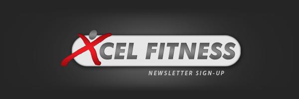 Xcel Fitness Newsletter Sign-Up