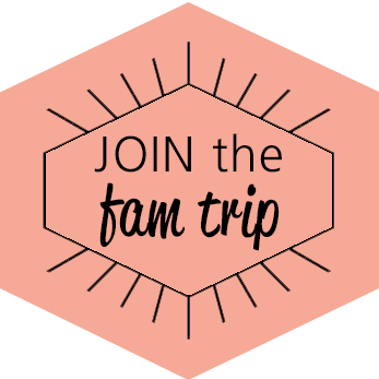 Join fam trip