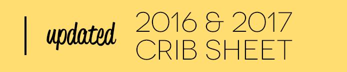 Updated 2016 & 2017 Crib Sheet