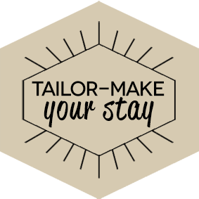 Tailor-make your stay