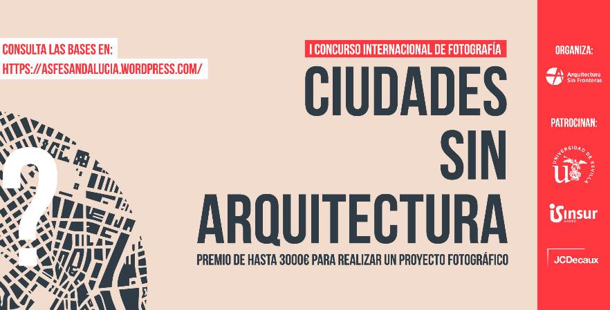 """I Concurso Internacional de fotografía """"Ciudades sin Arquitectura"""