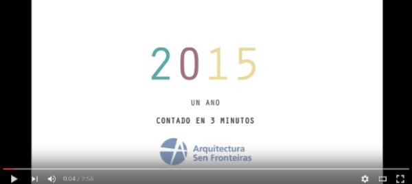 Video memoria de Arquitectura Sen Fronteiras Galicia 2015