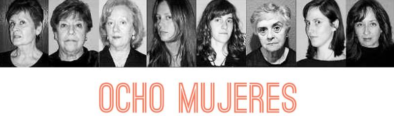 Teatro, Ocho Mujeres