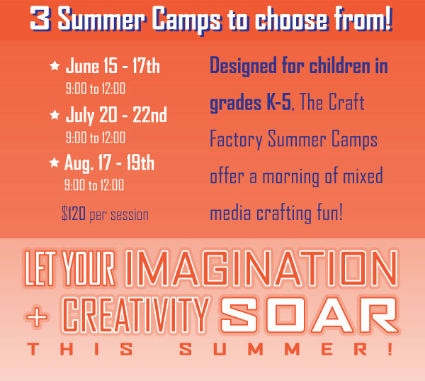 3 Summer Camps to choose from: June 15-17, July 20-22, Aug 17-19.