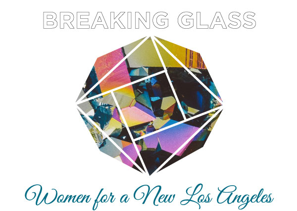 2019 Women for a New Los Angeles Luncheon: Breaking Glass