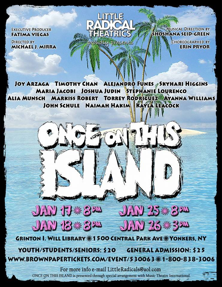 ONCE ON THIS ISLAND Opens in One week at The Grinton I Will Library in Yonkers