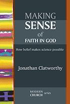 Making Sense of Faith in God