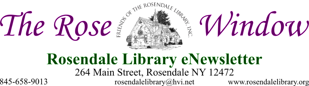 The Rose Window: Rosendale Library eNewsletter