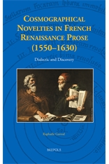 Cosmographical Novelties in French Renaissance Prose