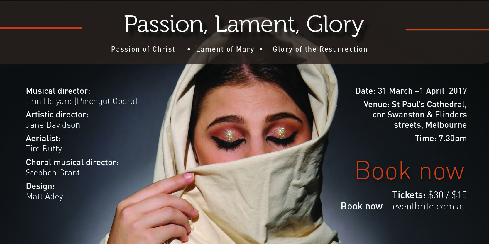 Passion, Lament, Glory production in Melbourne at St Paul's Cathedral