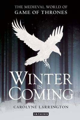 Winter is Coming book by Carolyne Larrington
