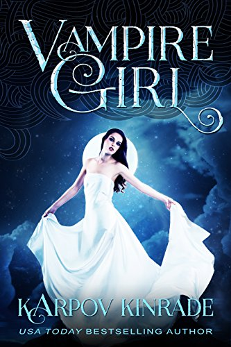 Vampire Girl by USA Today Bestselling Author Karpov Kinrade
