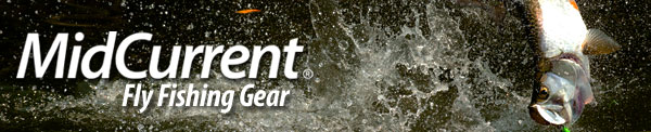 MidCurrent Fly Fishing Gear Newsletter
