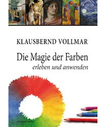 Klausbernd Vollmar - Magie der Farben
