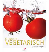 Exemplarisch Vegetarisch - Brigitta Klingel