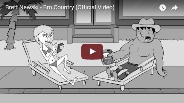 """""""Bro Country"""" by Brett Newski"""