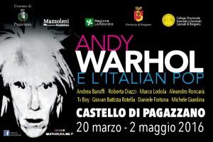 Castello di Pagazzano, Andy Warhol e l'italian pop
