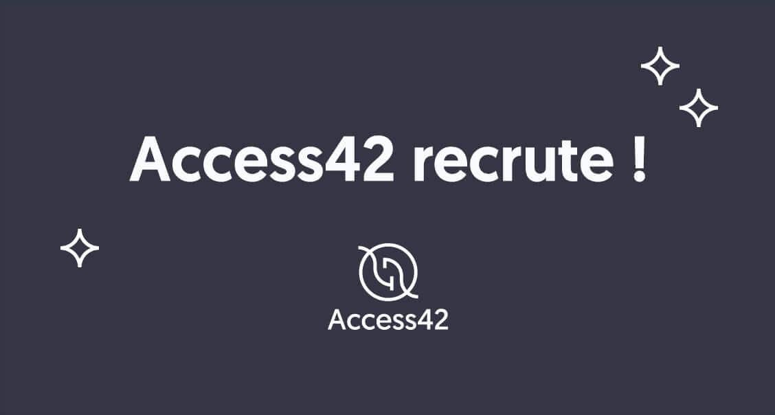 Access42 recrute