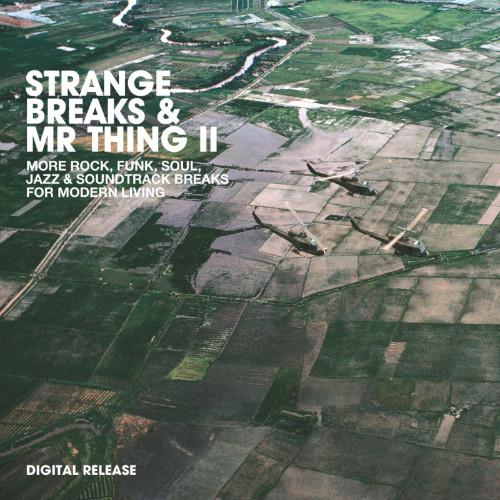 Strange Breaks & Mr Thing Vol.2