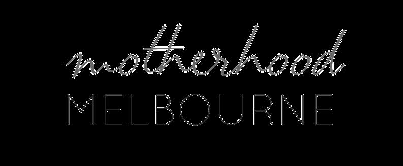 Motherhood Melbourne