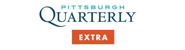 Pittsburgh Quarterly Extra