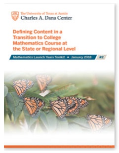 Mathematics Launch Years Toolkit: Defining Content in a Transition to College Mathematics Course at the State or Regional Level