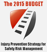The 2015 Budget: Injury Prevention Strategy for Safety Risk Management