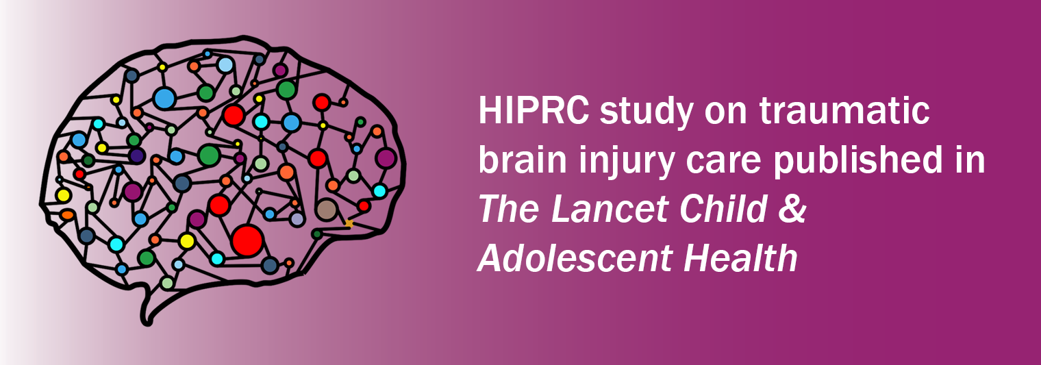 HIPRC study on traumatic brai ninjury care published in The Lancet Child & Adolescent Health