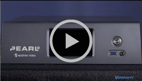 Epiphan Pearl-2 & Pearl-2 Rackmount Videoguys Product Spotlight for Review