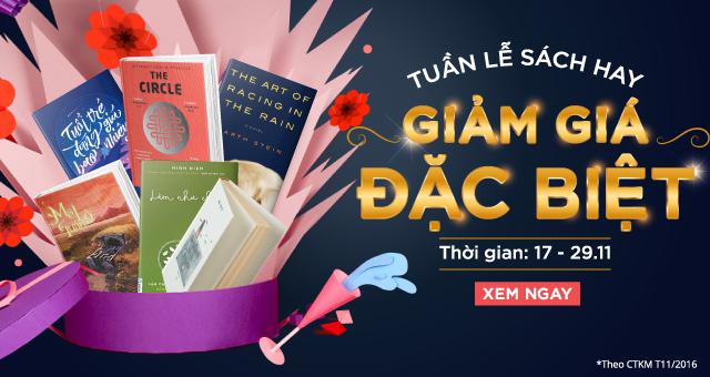 Tuần Lễ Sách HAY - Giảm Giá Đặc Biệt - Hốt Nhanh Kẻo Lỡ..