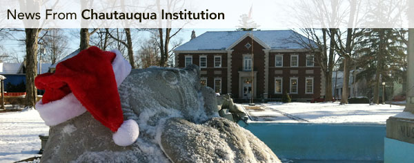 December News from Chautauqua Institution