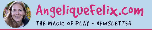 AngeliqueFelix.com - The Magic of Play