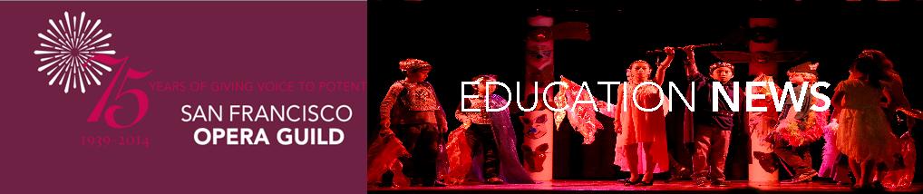 SF Opera Guild Education News