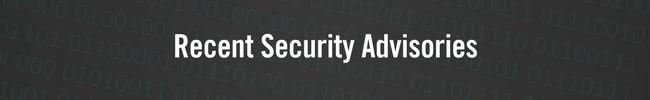 Recent Security Advisories