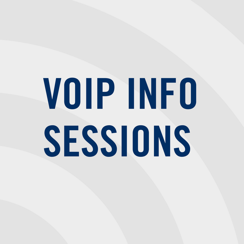 VOIP Info Sessions